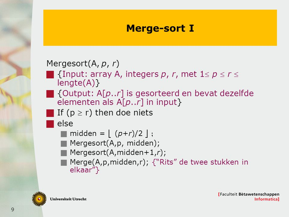 Merge-sort I Mergesort(A, p, r)