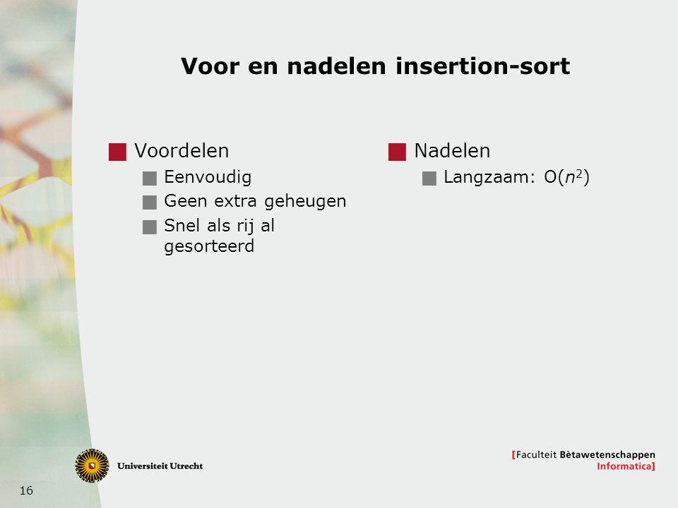 Voor en nadelen insertion-sort