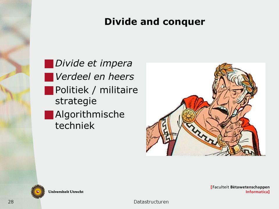 Politiek / militaire strategie Algorithmische techniek