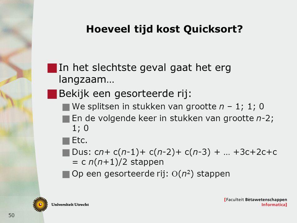 Hoeveel tijd kost Quicksort