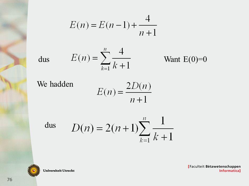 dus Want E(0)=0 We hadden dus