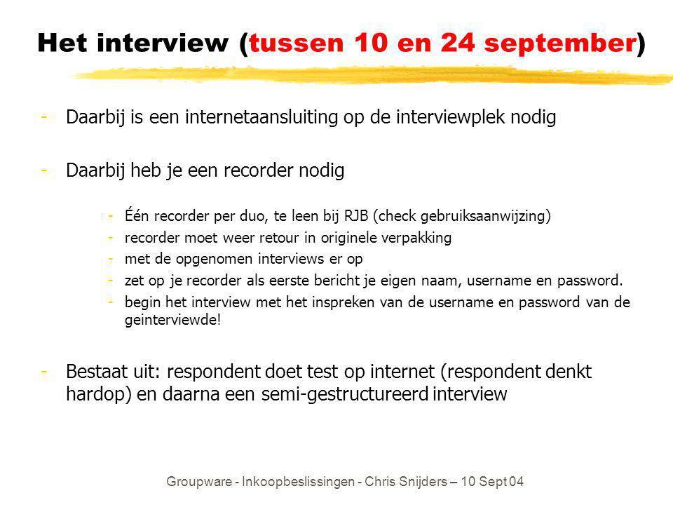 Het interview (tussen 10 en 24 september)