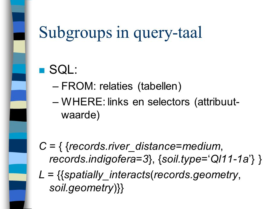 Subgroups in query-taal