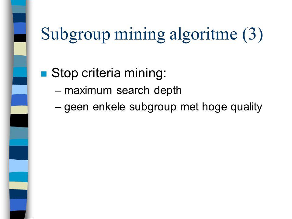 Subgroup mining algoritme (3)