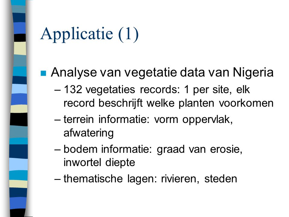 Applicatie (1) Analyse van vegetatie data van Nigeria