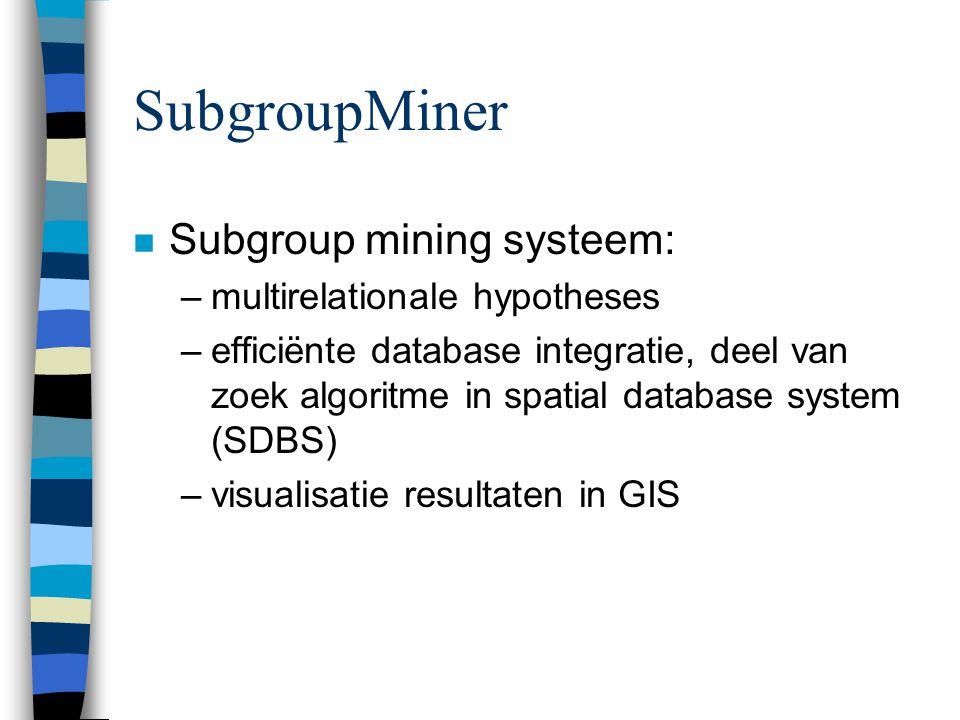 SubgroupMiner Subgroup mining systeem: multirelationale hypotheses
