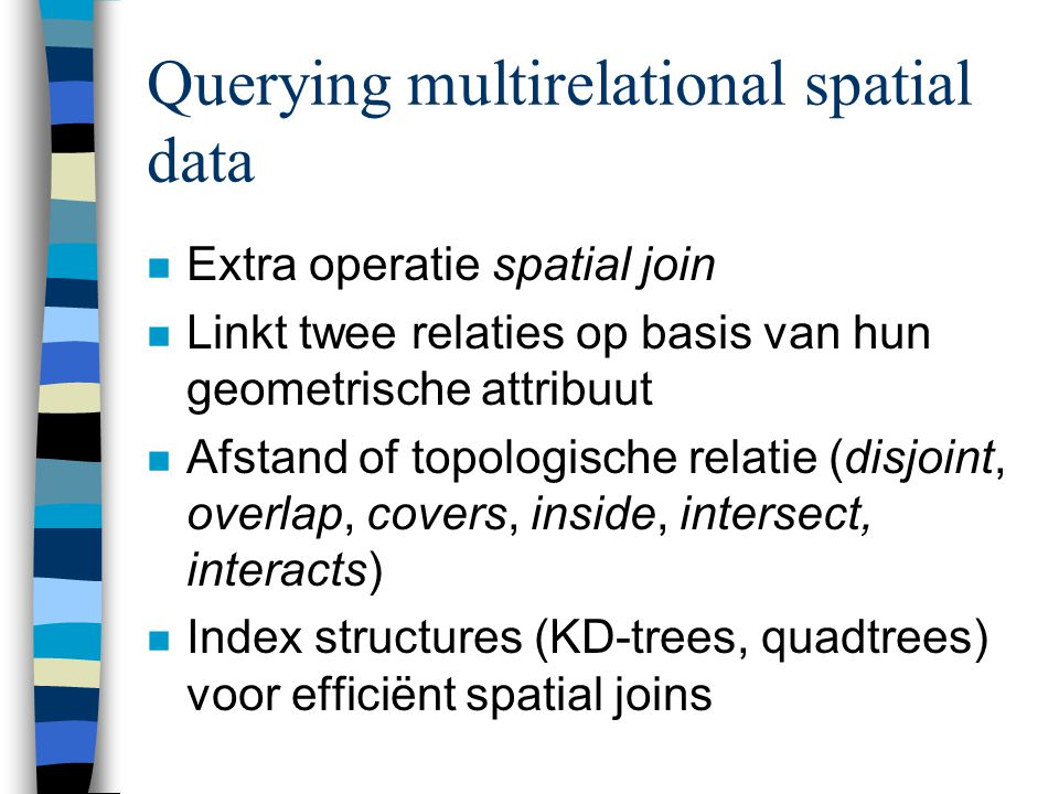 Querying multirelational spatial data
