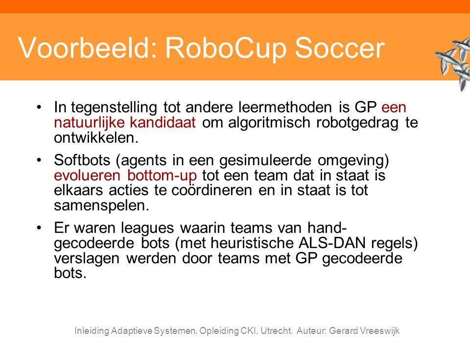 Voorbeeld: RoboCup Soccer