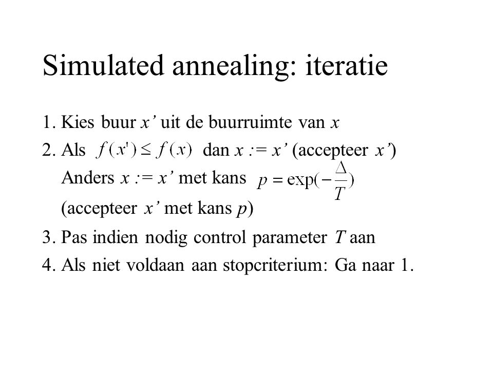 Simulated annealing: iteratie