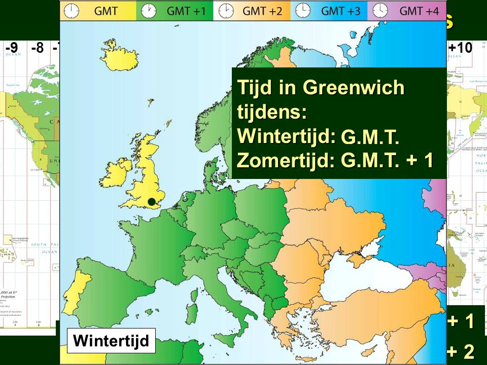 uurzones uurzones Tijd in Greenwich tijdens: Wintertijd: Zomertijd: