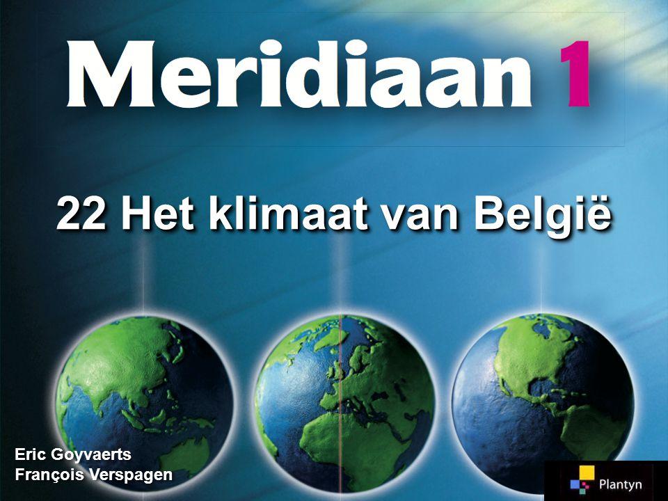 Eric Goyvaerts François Verspagen 22 Het klimaat van België