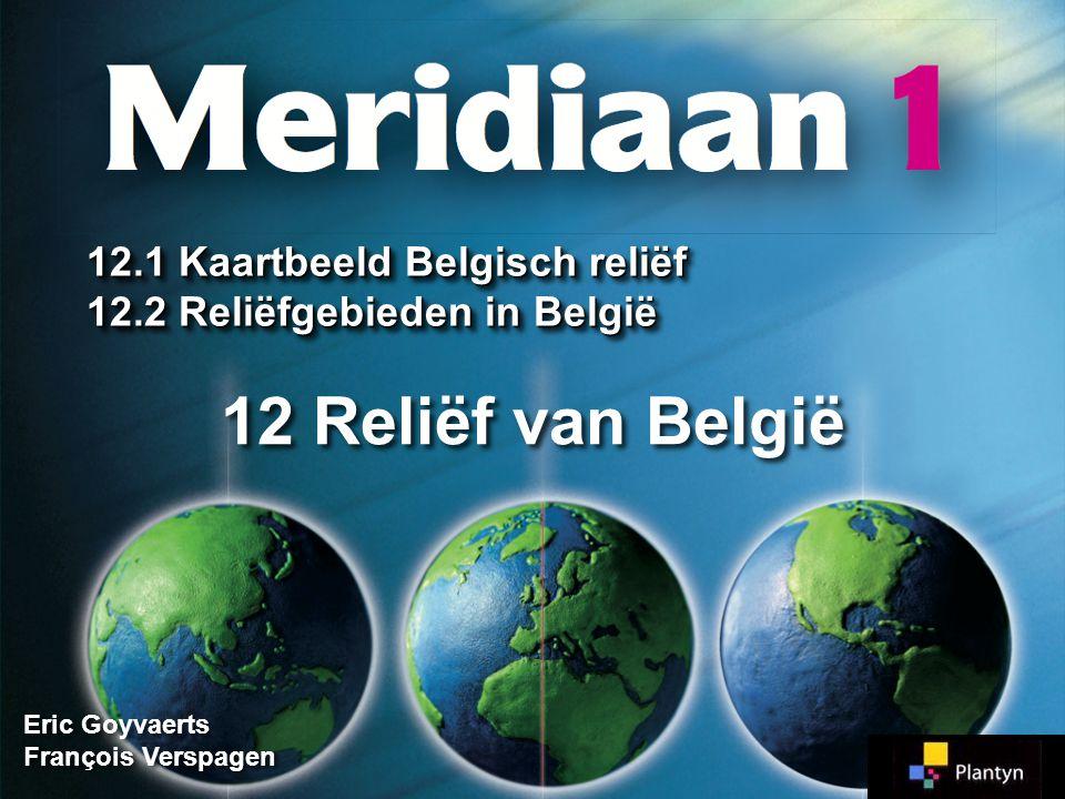 12 Reliëf van België 12.1 Kaartbeeld Belgisch reliëf