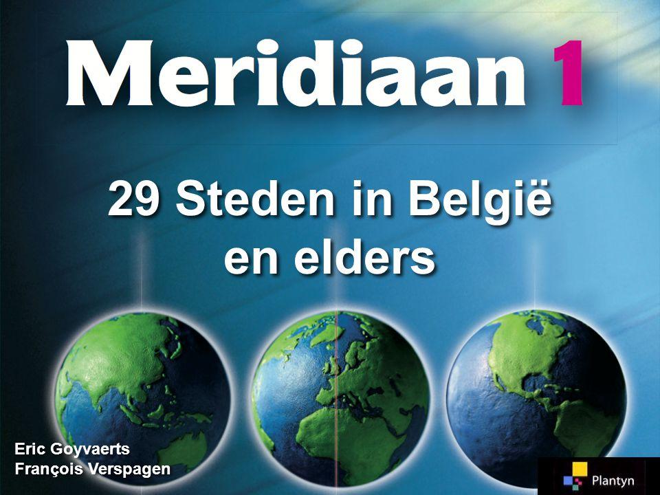 29 Steden in België en elders
