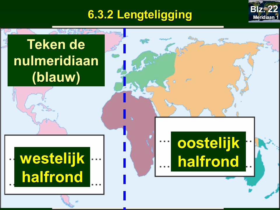 westelijk halfrond oostelijk halfrond oostelijk halfrond