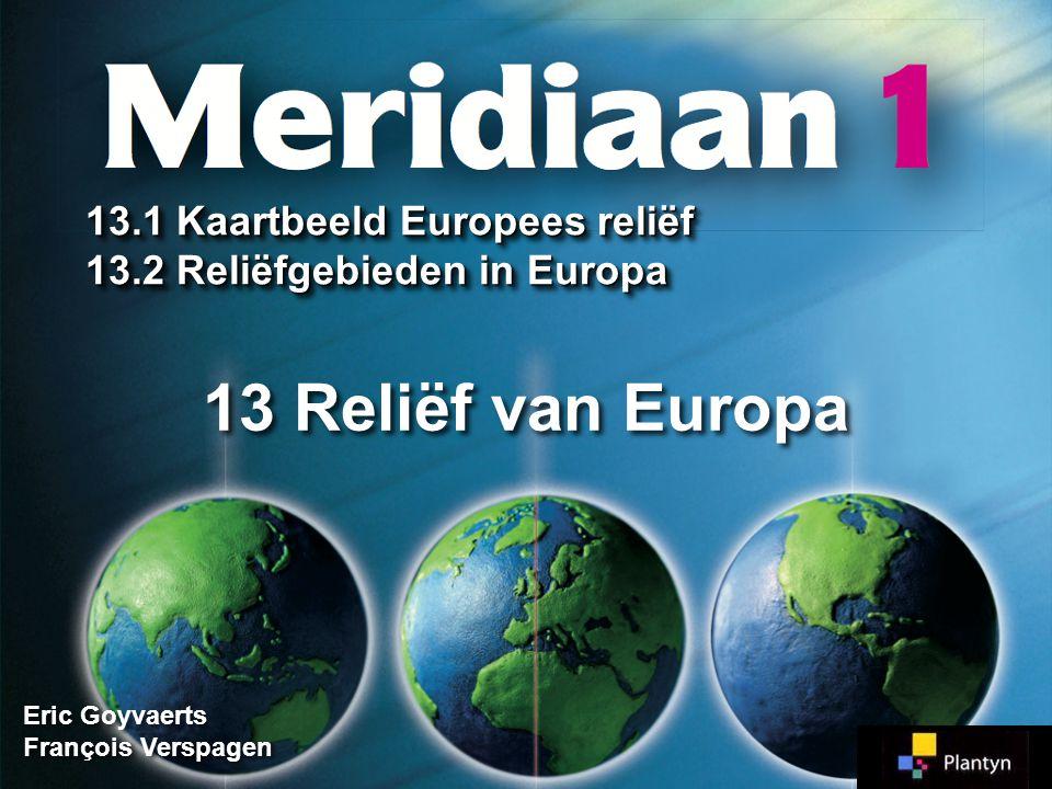 13 Reliëf van Europa 13.1 Kaartbeeld Europees reliëf