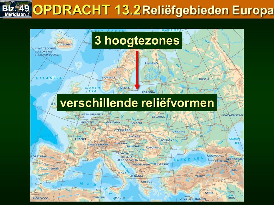 OPDRACHT 13.2 Reliëfgebieden Europa 3 hoogtezones