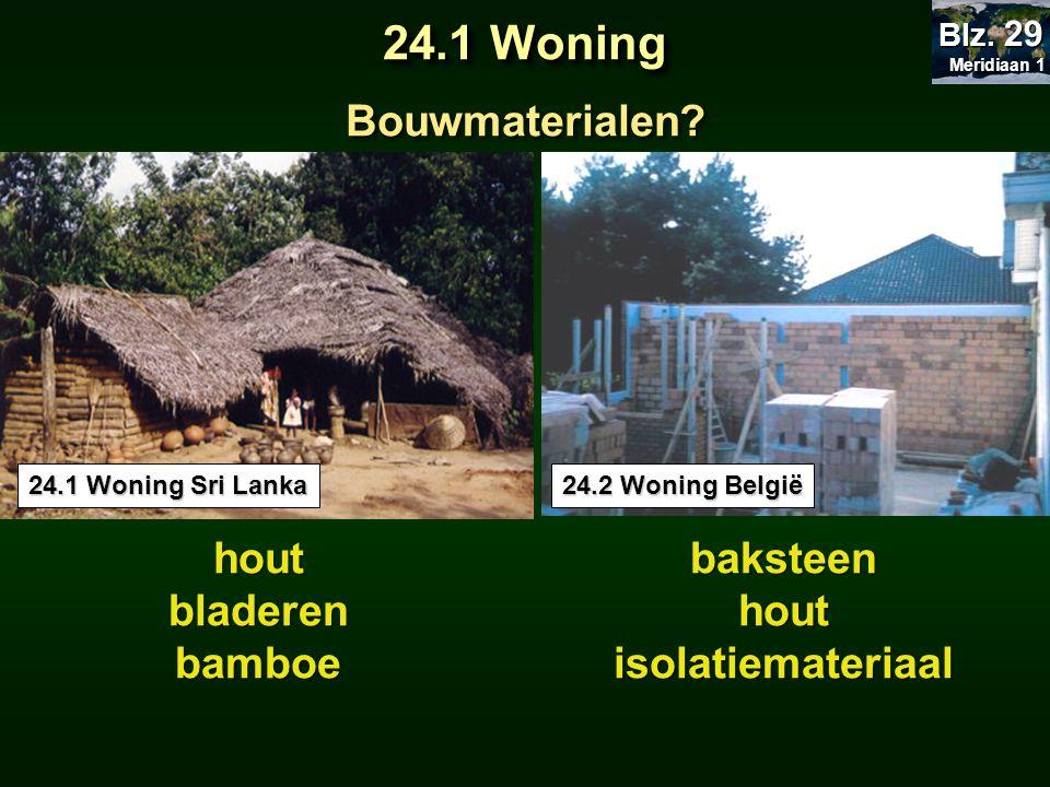 24.1 Woning Bouwmaterialen hout bladeren bamboe baksteen hout