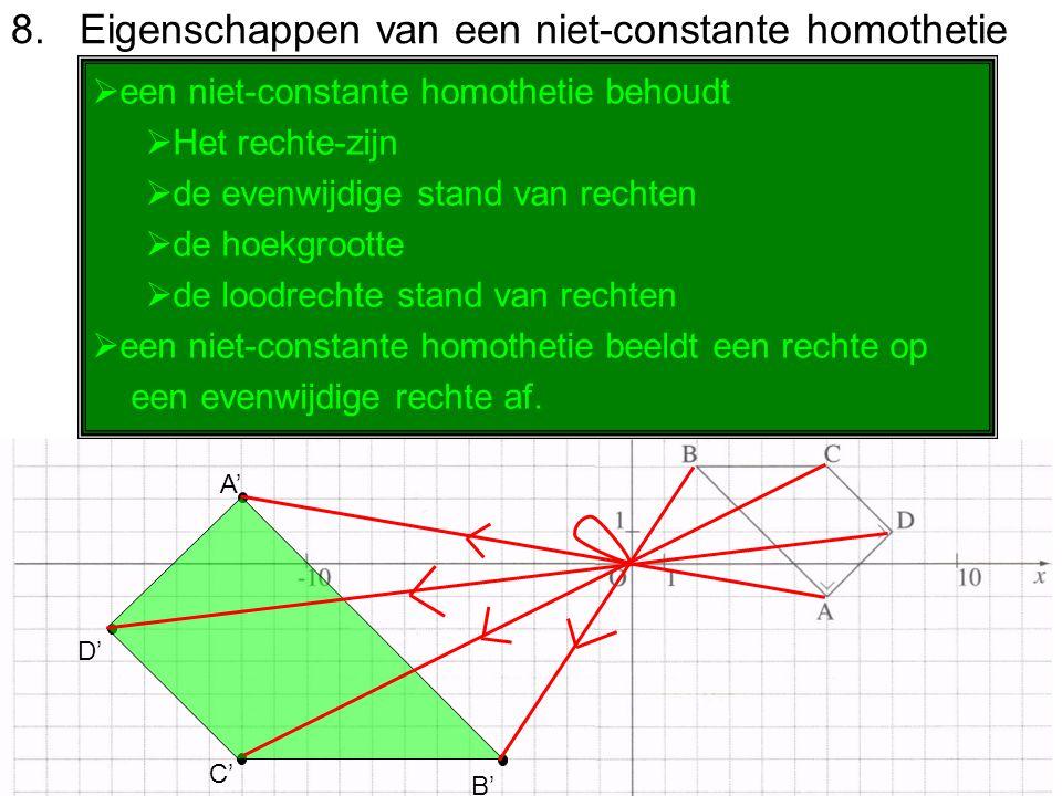 8. Eigenschappen van een niet-constante homothetie