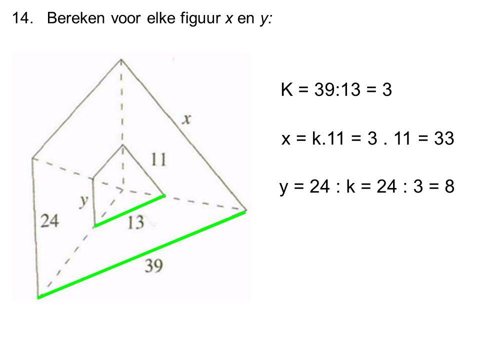 14. Bereken voor elke figuur x en y: