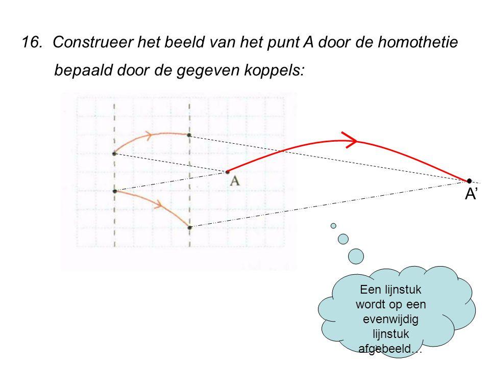 Een lijnstuk wordt op een evenwijdig lijnstuk afgebeeld…