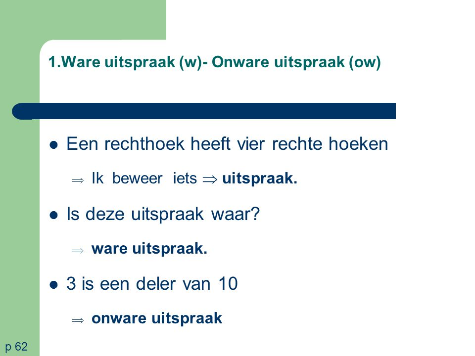 1.Ware uitspraak (w)- Onware uitspraak (ow)