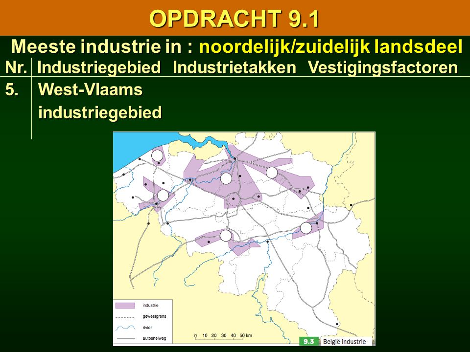 Meeste industrie in : noordelijk/zuidelijk landsdeel