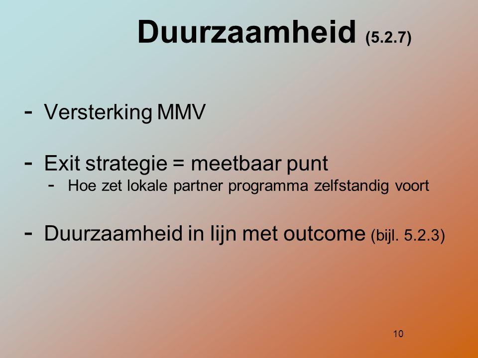 Duurzaamheid (5.2.7) Versterking MMV Exit strategie = meetbaar punt