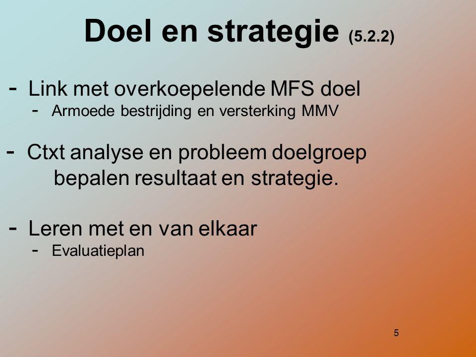 Doel en strategie (5.2.2) Link met overkoepelende MFS doel