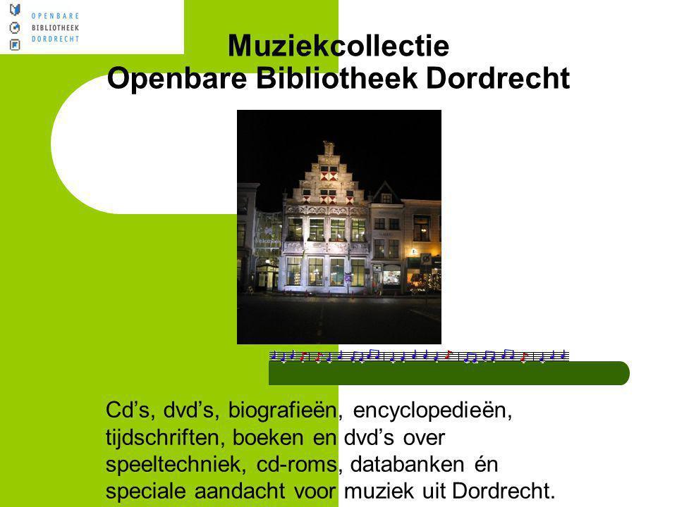 Muziekcollectie Openbare Bibliotheek Dordrecht