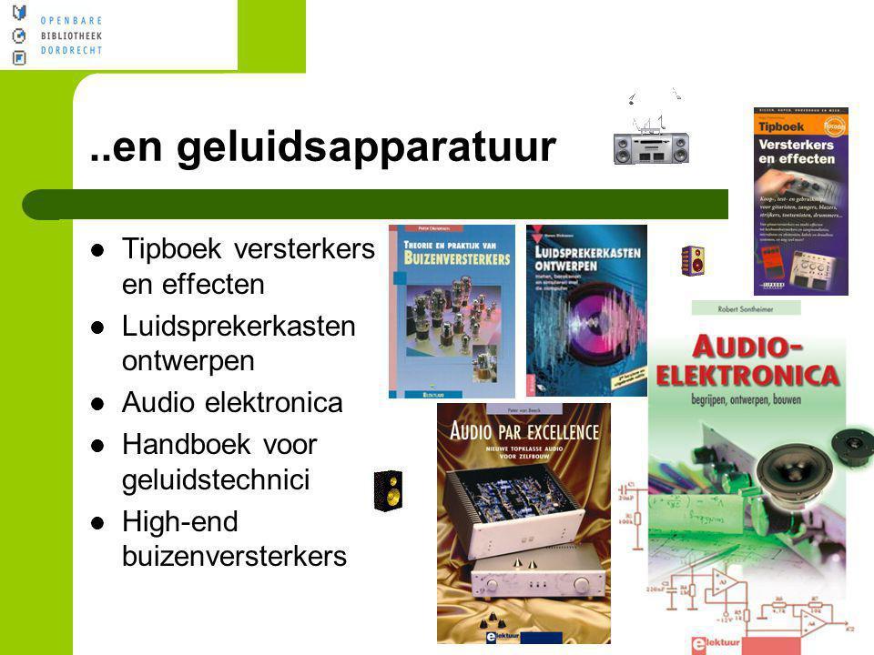 ..en geluidsapparatuur Tipboek versterkers en effecten
