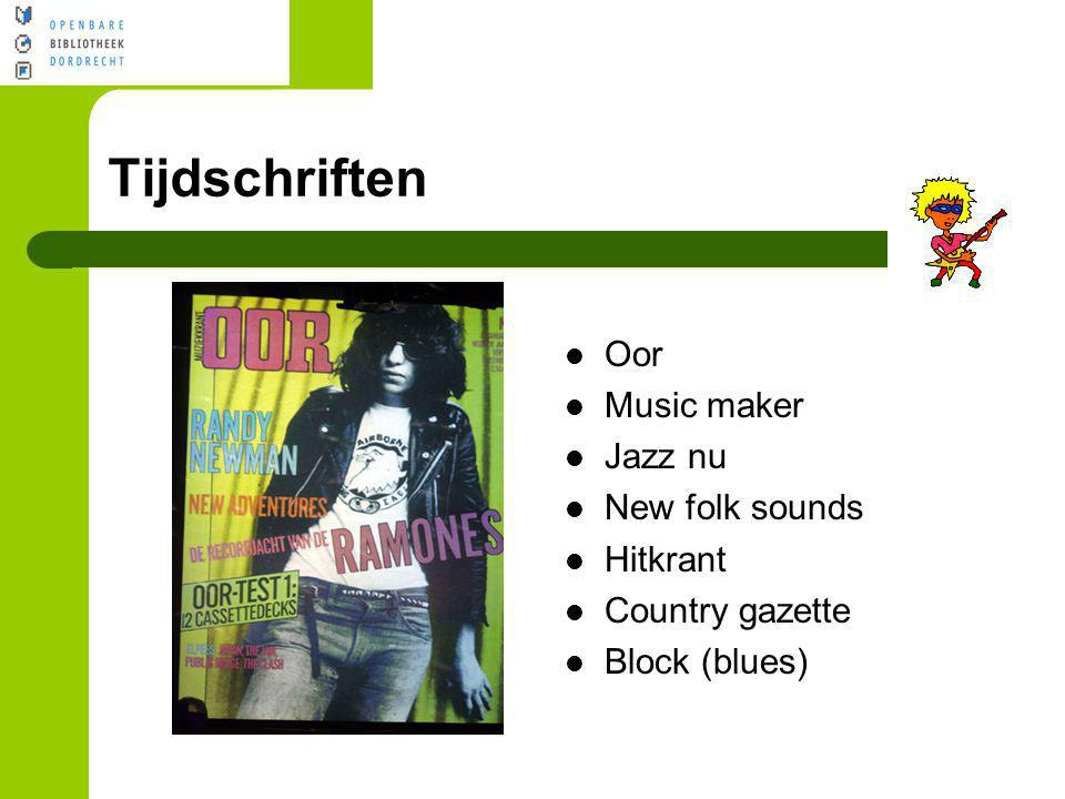 Tijdschriften Oor Music maker Jazz nu New folk sounds Hitkrant