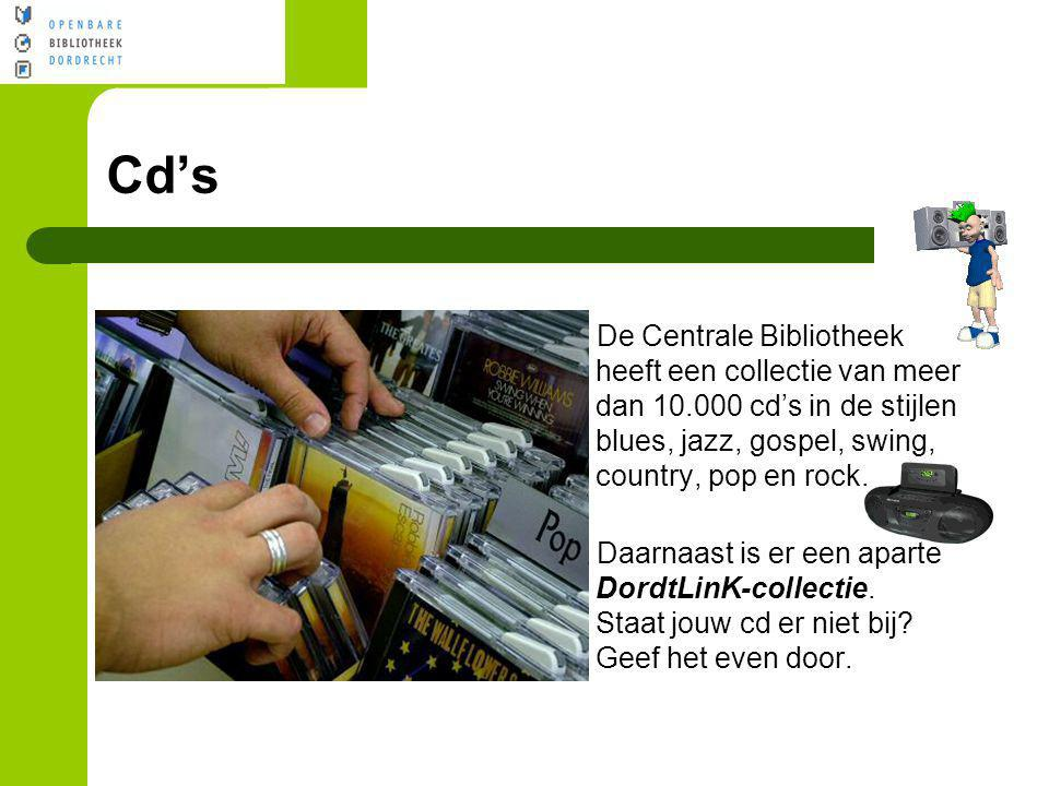 Cd's De Centrale Bibliotheek heeft een collectie van meer dan 10.000 cd's in de stijlen blues, jazz, gospel, swing, country, pop en rock.