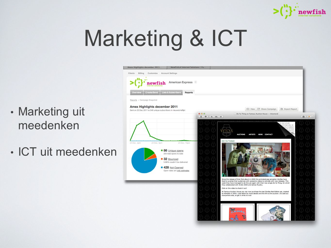 Marketing & ICT Marketing uit meedenken ICT uit meedenken