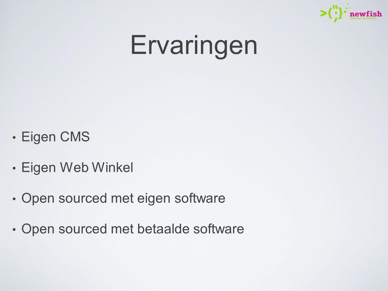 Ervaringen Eigen CMS Eigen Web Winkel Open sourced met eigen software