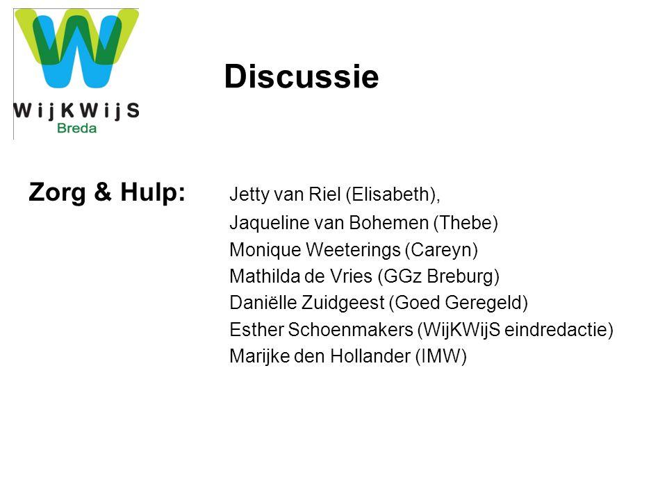 Discussie Zorg & Hulp: Jetty van Riel (Elisabeth),