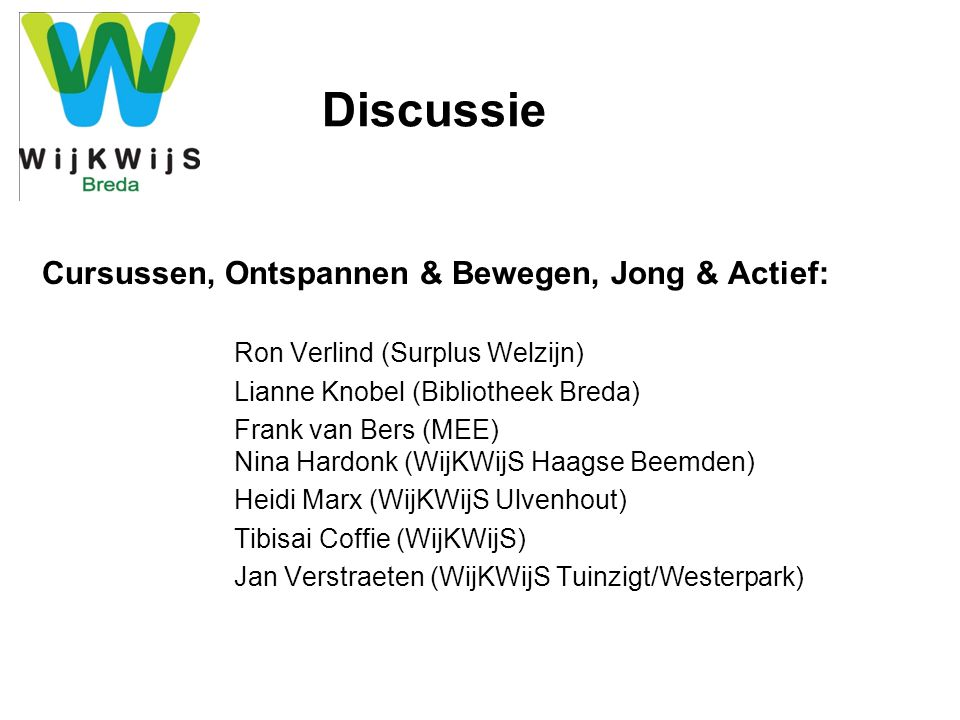Discussie Cursussen, Ontspannen & Bewegen, Jong & Actief: