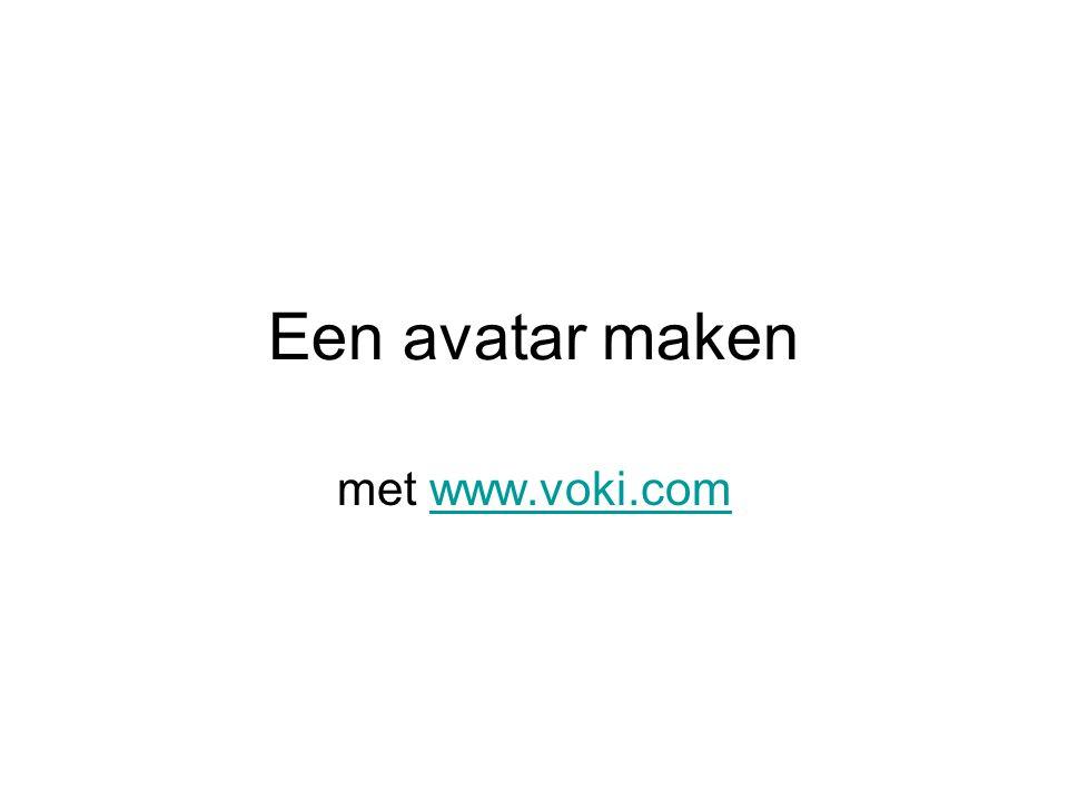 Een avatar maken met www.voki.com