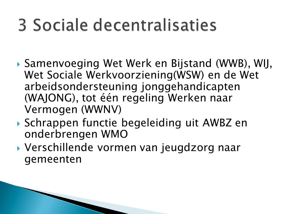 3 Sociale decentralisaties