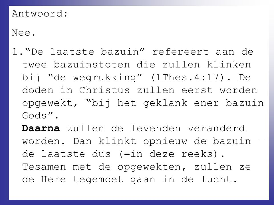 Antwoord: Nee.