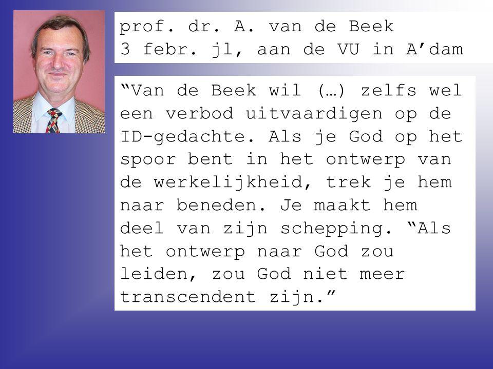 prof. dr. A. van de Beek 3 febr. jl, aan de VU in A'dam