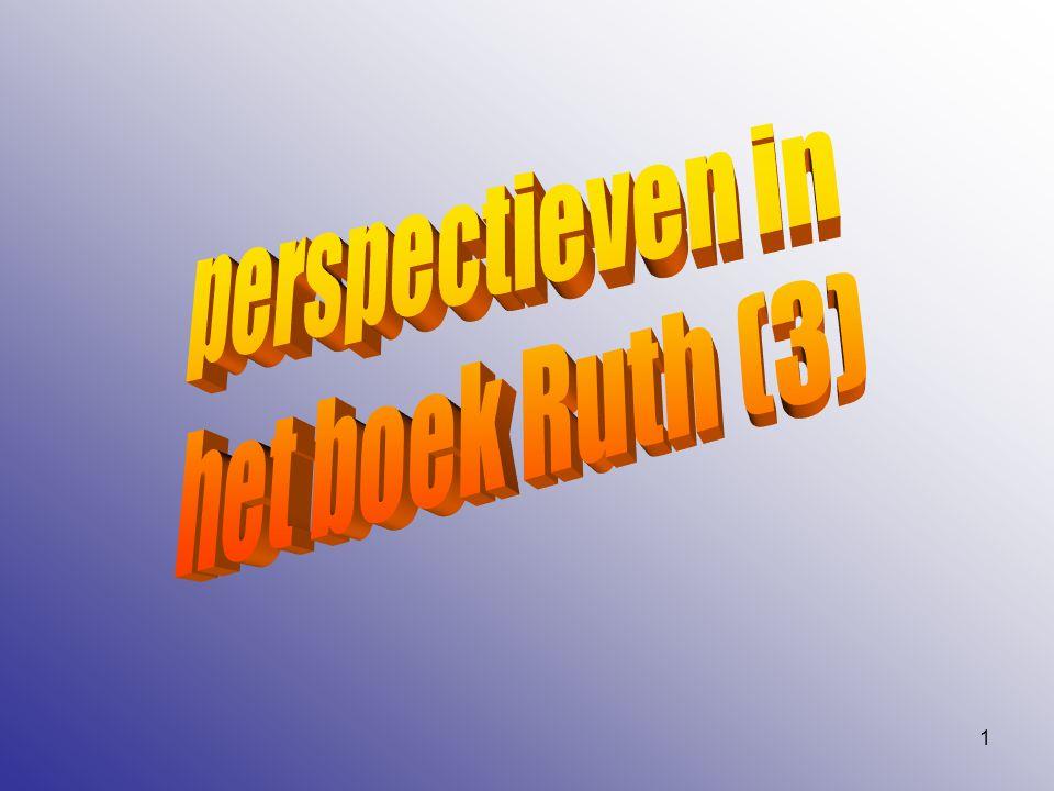 perspectieven in het boek Ruth (3)