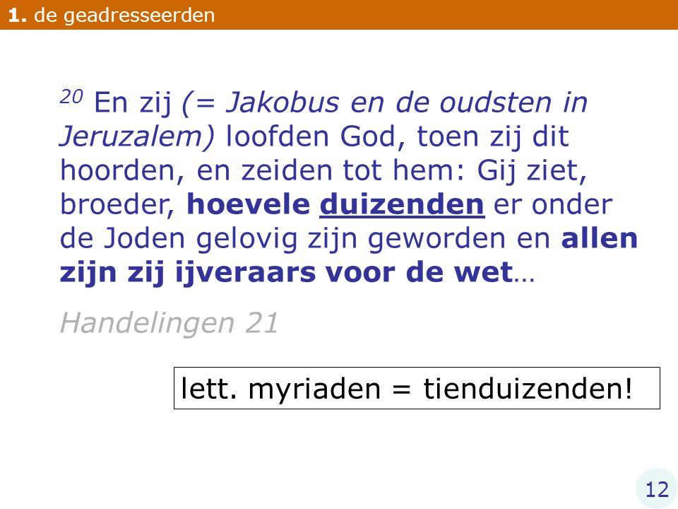 lett. myriaden = tienduizenden!