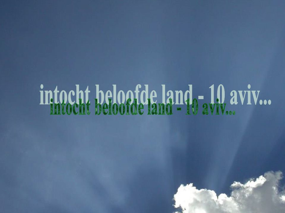 intocht beloofde land - 10 aviv...