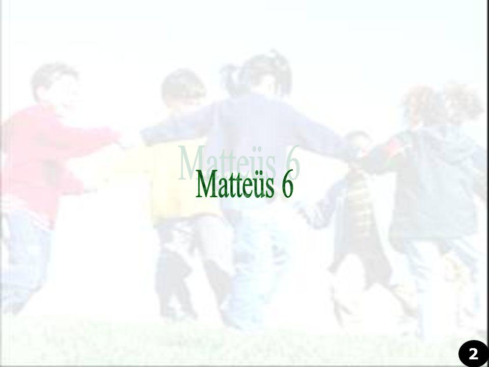 Matteüs 6 2