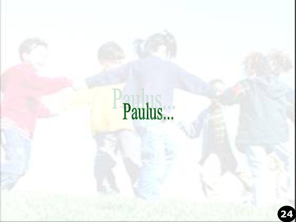 Paulus... 24