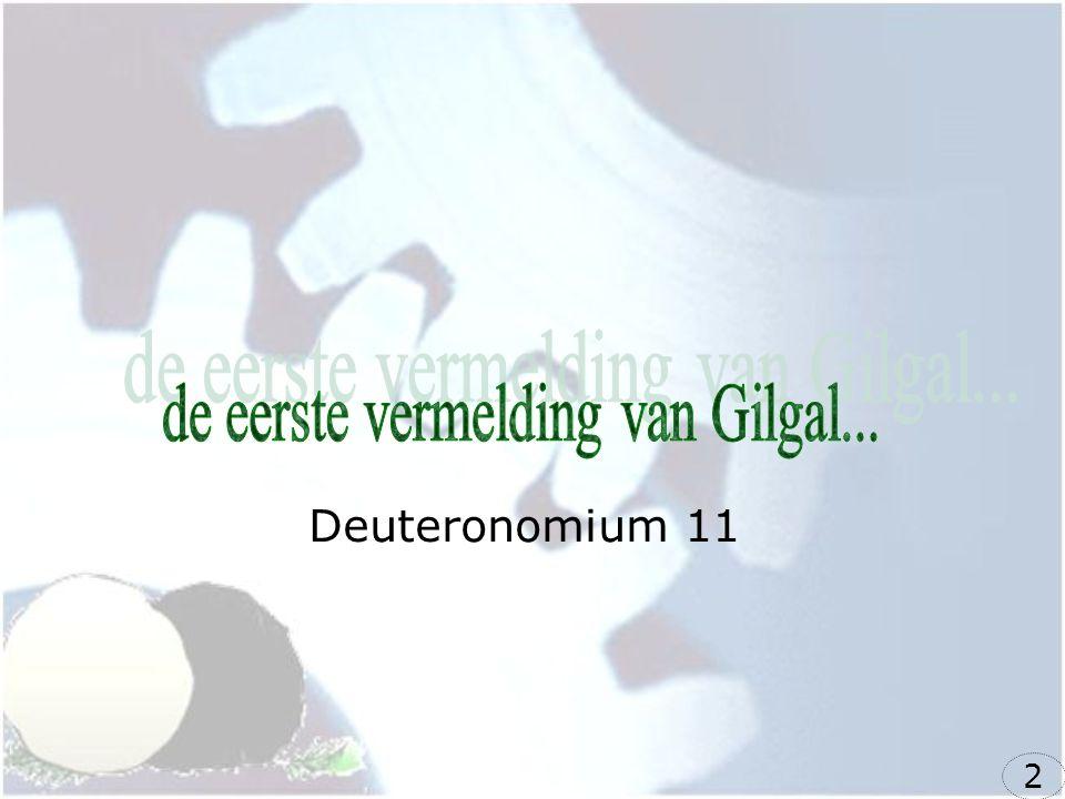 de eerste vermelding van Gilgal...