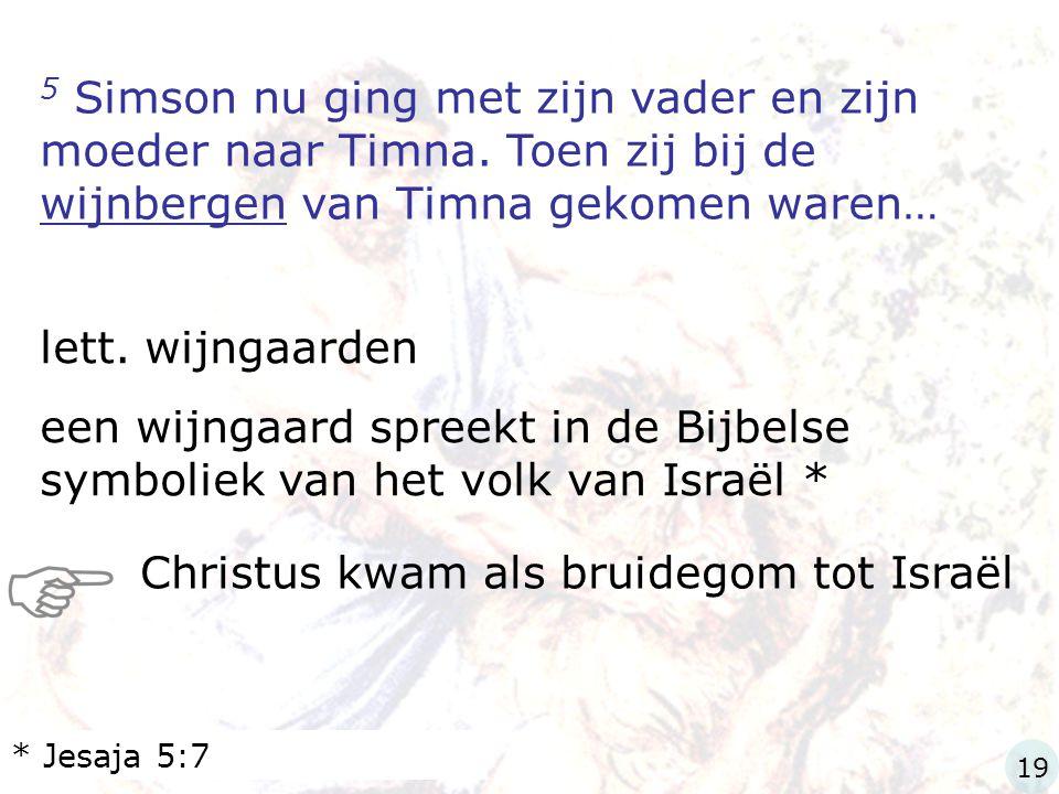 Christus kwam als bruidegom tot Israël