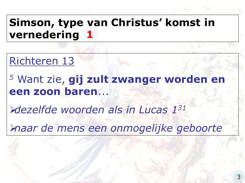 Simson, type van Christus' komst in vernedering 1