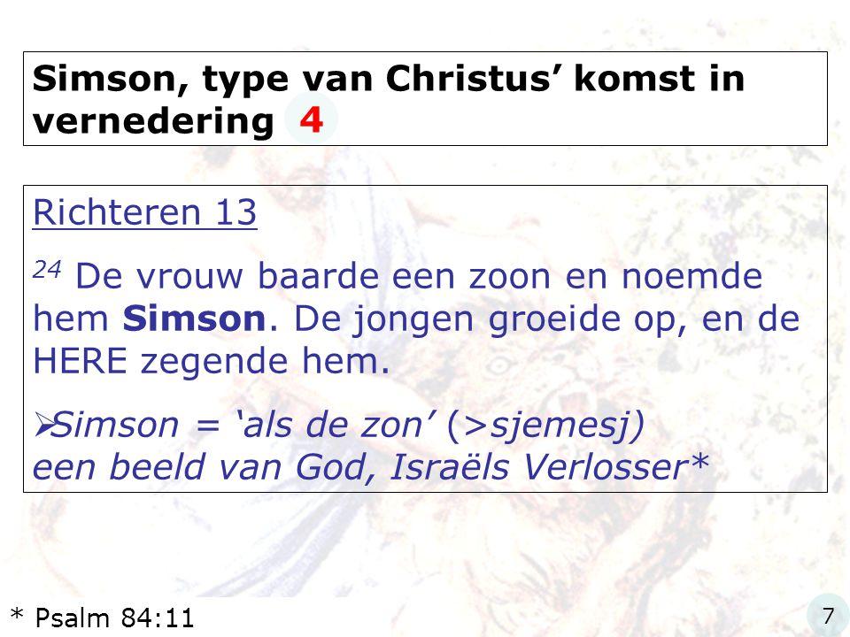 Simson, type van Christus' komst in vernedering 4