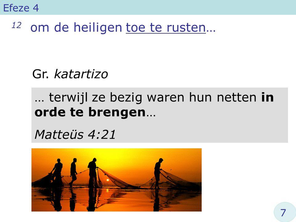 12 om de heiligen toe te rusten…